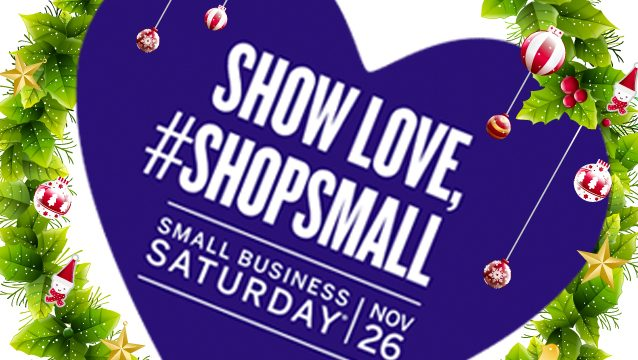 Show Love #ShopSmall ~ Small Business Saturday