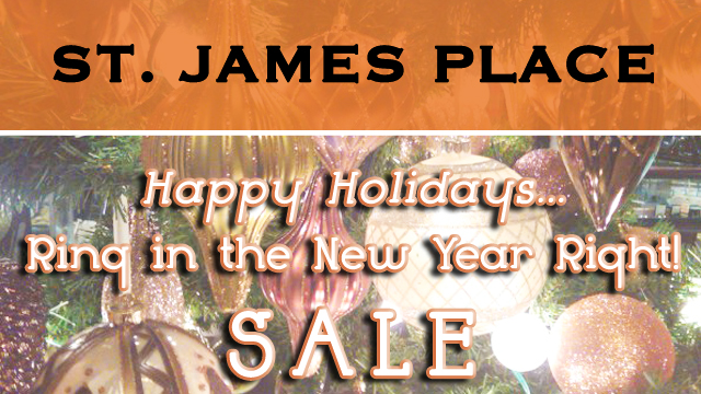 Ring in the New Year Right Sale at St. James Place